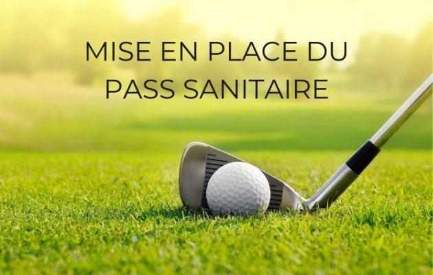 Informations sur le Pass Sanitaire au sein du Touquet Golf Resort